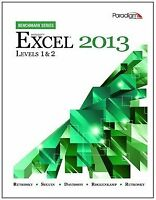 Microsoft Excel 2013: Levels 1 and 2 by Nita Rutkosky|Denise Seguin|Jan David…