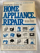 Complete guide to home appliance repair by Powell, Evan 1974 Edition Hardback