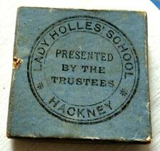 ST GILES - CRIPPLEGATE /QUEENS JUBILEE MEDAL- LADY HOLLES SCHOOL HACKNEY 1887