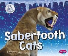 Sabertooth Cats by Melissa Higgins (Paperback, 2016)