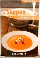 SUPPEN Ideenreich + Kochbuch + Ratgeber mit raffinierten Rezepten (51-37)