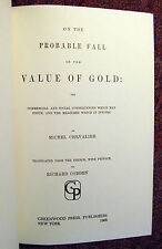 On the Probably Fall in the Value of Gold: The Commercial and Social Consequence