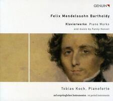 FELIX MENDELSSOHN BARTHOLDY, FANNY HENSEL: PIANO MUSIC ON PERIOD INSTRUMENTS (NE