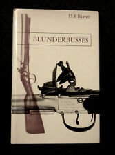 Blunderbusses- D. R. Baxter