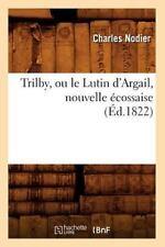 Trilby Ou Le Lutin D Argail Ed 1822
