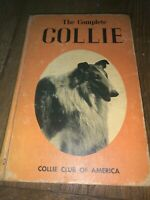 1965- The Complete Collie-by The Collie Club Of America-HB-Illustrated- Dogs