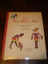 LES DEUX PAGES DU ROY - Claude Farrere - Imagé par Pierre Fornairon 1947