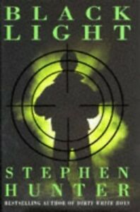 Black Light by Hunter, Stephen Hardback Book The Cheap Fast Free Post