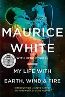 My Life with Earth, Wind & Fire by Powell, Herb,White, Maurice, NEW Book, FREE &