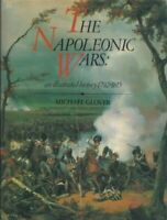 Napoleonic Wars: An Illustrated History, 1792-1815 by Glover, Michael Hardback