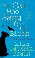 The Cat Who Sang for the Birds, By Braun, Lilian Jackson,in Used but Acceptable