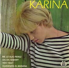 """KARINA OH, OH, SHERIFF (GAINSBOURG) FRENCH ORIG EP 45 PS 7"""""""