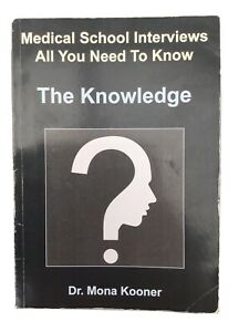 Medical School Interviews All You Need To Know Book