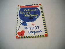 Celebrate Through Heartsongs 2002 Hardcover Stepanek Lewis Muscular Dystrophy II