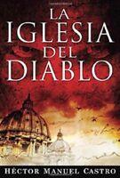La Iglesia Del Diablo (Spanish Edition) by  Hector Castro