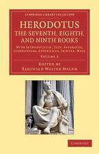 Herodotus: the Seventh, Eighth, and Ninth Books : With Introduction, Text,...