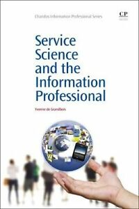 Service Science and the Information Professional 9781843346494 (Paperback, 2014)