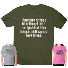 Mens womens funny t shirts slogan tee sarcastic novelty I have been putting a lo