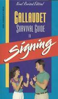 Gallaudet Survival Guide to Signing by Lane, Leonard G.