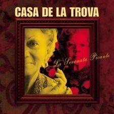 CASA DE LA TROVA - LA SERENATA PICANTE NEW CD