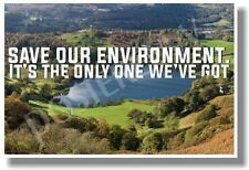 Save Our Environment - New Classroom Motivational Poster