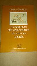 Management des organisations de services sportifs - Pigeassou & Garrabos - PUF
