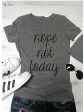 Hot style loose short sleeve Nope not Today letter printing women T-shirt