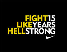 """LANCE ARMSTRONG LIVESTRONG """"FIGHT LIKE HELL 15 YEARS STRONG"""" POSTER"""