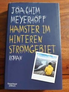 Hamster im hinteren Stromgebiet Roman von Joachim Meyerhoff  gebundenes Buch