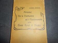 1906 L.BARBIERI MANUALE COSTITUZIONE E FUNZIONAMENTO CASSE RURALI DI PRESTITI