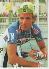 CYCLISME carte cycliste DIETRICH THURAU TOUR DE FRANCE du 09/07/87