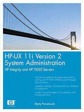 NEW HP-UX 11i Version 2 System Administration: HP Integrity and HP 9000 Servers