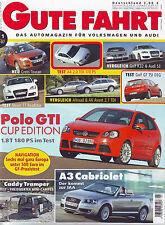 Gute Fahrt 1/07 VW Caddy Tramper/A4 2.0 TDI 170 PS/TT Roadster 3.2 Quattro//2007