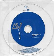 """DELTA V - RARO CDs PROMO """" RITORNERAI """""""