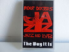 K7 ROOT DOCTORS Jazz and RNB  The way it is CJC007
