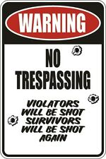 "Metal Sign Warning No Trespassing 8"" x 12"" Aluminum S129"