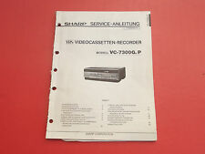 Sharp VC-7300G.P Video Cassette Recorder org.Service Anleitung Manual