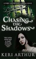 Chasing the Shadows by Keri Arthur (Paperback) New Book