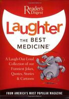 Laughter the Best Medicine: A Laugh-Out-Loud Collection of our Funniest Jokes, Q