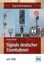 Signale deutscher Eisenbahnen von Erich Preuss (2012, Taschenbuch)