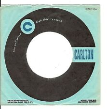 45RPM, RECORD SLEEVE ONLY , CARLTON LABEL ' VG