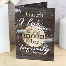 -:- I Love You To The Moon & Back to Infinity & Beyond -:- Personalised Card