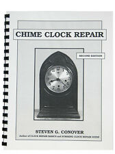 New Chime Clock Repair Book by Steven Conover (BK-113)
