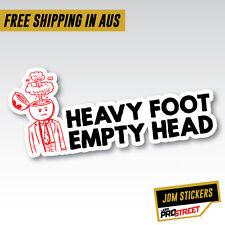 HEAVY FOOT EMPTY HEAD JDM CAR STICKER DECAL Drift Turbo Euro Fast Vinyl #0731