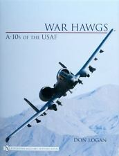 Book - War Hawgs: A-10s of the USAF Brand New Warfare