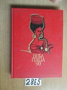 BELLA ITALIA 90   (28E5)