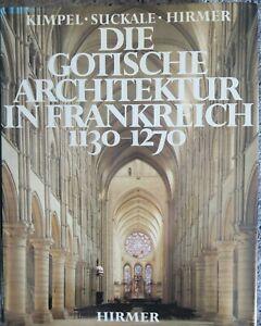 BUCH | Die gotische Architektur in Frankreich 1130-1270 | Kimpel Suckale Hirmer