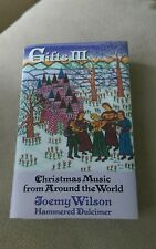 Gifts III Christmas Music From Around The World Joemy Wilson Hammered Dulcimer