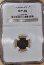 France 1 Centime 1878-K (Bordeaux) NGC AU55 BN