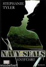 *y~ Navy SEALS - ENTFÜHRT - Stephanie TYLER  tb  (2011)